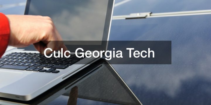 Culc Georgia Tech
